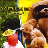 Voide | Lazy