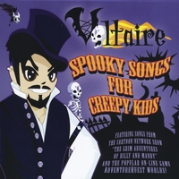 Voltaire | Spooky Songs For Creepy Kids