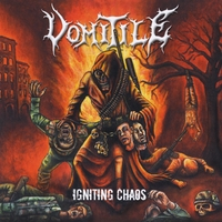 Vomitile | Igniting Chaos