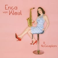 "Featured recording ""Erica von Kleist & No Exceptions"""