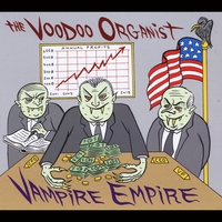 The Voodoo Organist | Vampire Empire