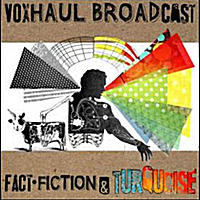 Voxhaul Broadcast | Fact, Fiction and Turquoise