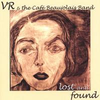 VR SMith | VR & The Cafe Beaujolais Band, Lost and Found