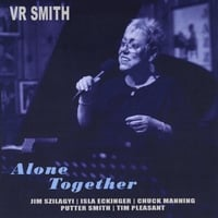 VR Smith | Alone Together
