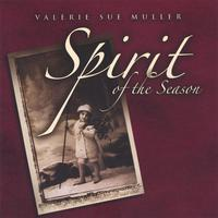 Valerie Sue Muller | Spirit of the Season