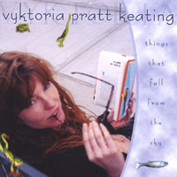 Vyktoria Pratt Keating | Things That Fall From The Sky
