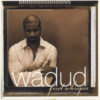 wadud | first whisper