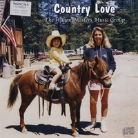 The Wagon Masters Music Group | Country Love
