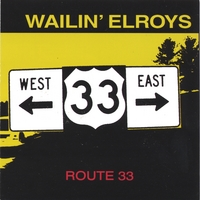 Wailin Elroys | Route 33