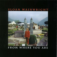Sloan Wainwright | From Where You Are