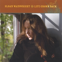 Sloan Wainwright | Life Grows Back