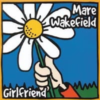 Mare Wakefield | Girlfriend