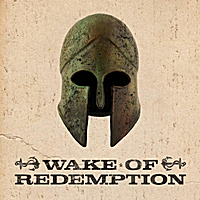 Wake of Redemption | Break Free