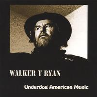Walker T Ryan | Underdog American Music