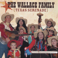 The Wallace Family | Texas Serenade