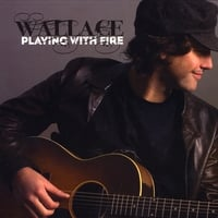 Wallace | Playing With Fire