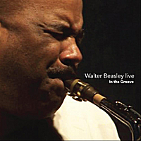 Walter Beasley | Walter Beasley Live - In the Groove