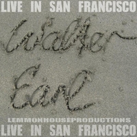 Walter Earl | Live in San Francisco