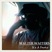 Walter Waiters | It's a Party