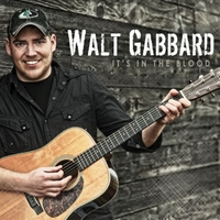 Walt Gabbard | It's in the Blood