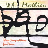 W. A. Mathieu | Three Compositions for Piano