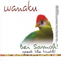 Wanaku | Bei Samoh - Tell the Truth