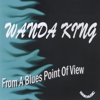 Wanda King | From A Blues Point of View