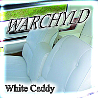 Warchyld | White Caddy