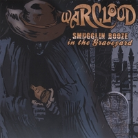 Warcloud | Smugglin' Booze In The Graveyard
