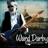 Ward Darby | Old Gospel Guitar