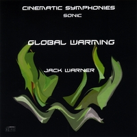 Jack Warner | Cinematic Symphonies-Global Warming-Sonic