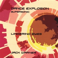 Jack Warner | Dance Explosion-Lingering Eyes-Supersonic