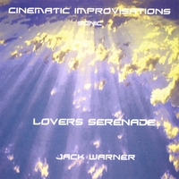 Jack Warner | Cinematic Improvisations-Lovers Serenade-Sonic