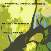 Jack Warner | Cinematic Improvisations-Young Romance-Sonic