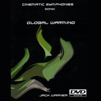 Jack Warner | Cinematic Symphonies-Global Warming-Sonic 5.1