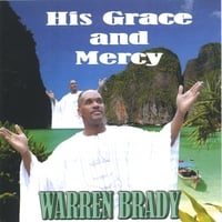 Warren Brady | His Grace & Mercy