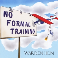 Warren Hein | No Formal Training