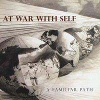 At War With Self | A Familiar Path