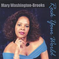 Mary Washington-Brooks | Rock Your World