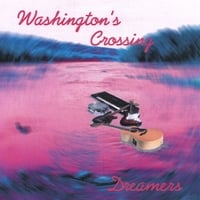 Washington's Crossing | Dreamers
