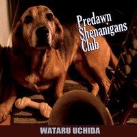 Wataru Uchida | Predawn Shenanigans Club