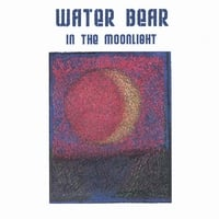 Water Bear | In The Moonlight