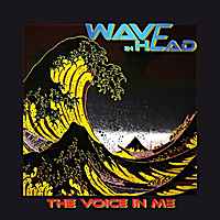 Wave In Head | The Voice in Me - Album