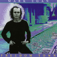 Mark Egan | Freedom Town