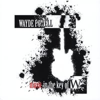 Wayde Powell | Music in the Key of W