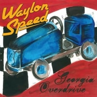 Waylon Speed | Georgia Overdrive