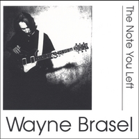 Wayne Brasel | The Note You Left