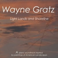 Wayne Gratz | Light, Lands and Shoreline