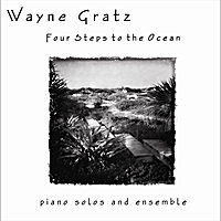 Wayne Gratz | Four Steps to the Ocean