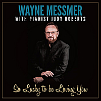 Wayne Messmer & Judy Roberts | So Lucky to Be Loving You